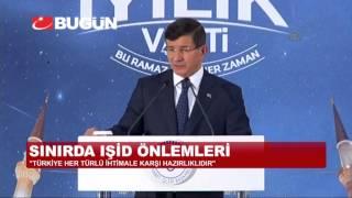 """""""TÜRKİYE HER TÜRLÜ İHTİMALE KARŞI HAZIRLIKLIDIR"""""""