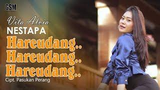 Download Dj Hareudang.. Hareudang.. / Nestapa - Vita Alvia Mp3/Mp4