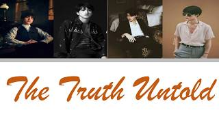 BTS (방탄소년단)-The Truth Untold [Color Coded Han_Rom_Eng]