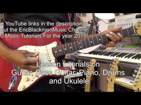 Top 10 Ten UPDATED 2017 YouTube Guitar Lessons BEST OF EricBlackmonGuitar Channel Links