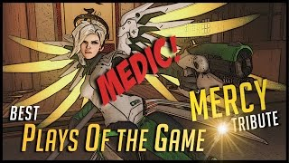 Overwatch | Mercy SPECIAL - Best Plays of the Game #10 | Overwatch Mercy PotG Montage