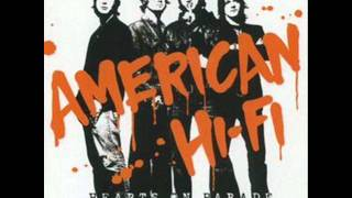 Watch American HiFi Where Did We Go Wrong video