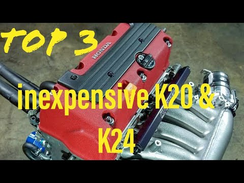 Best cheap Affordable K20 & K24 to get.