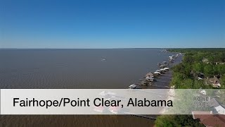 Fairhope / Point Clear, Alabama Road Trip