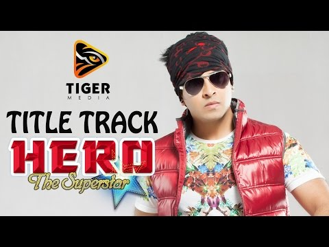 Hero - The Superstar (2014) | Title Track (hd Video Song) | Shakib Khan, Apu Biswas, Bobby video