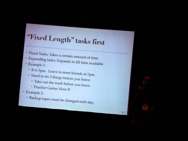 """Episode 29: Ordering your work: """"fixed lengths tasks go first"""""""