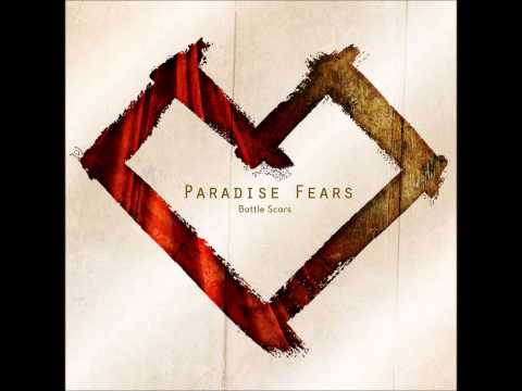 Paradise Fears - Fought For Me