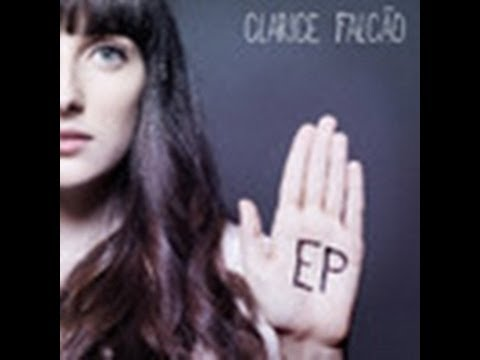 Clarice Falcao - De Todos Os Loucos Do Mundo