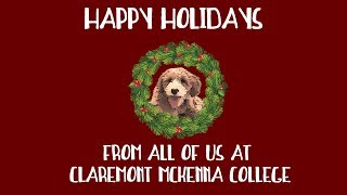 Happy Holidays from Claremont McKenna College 2017