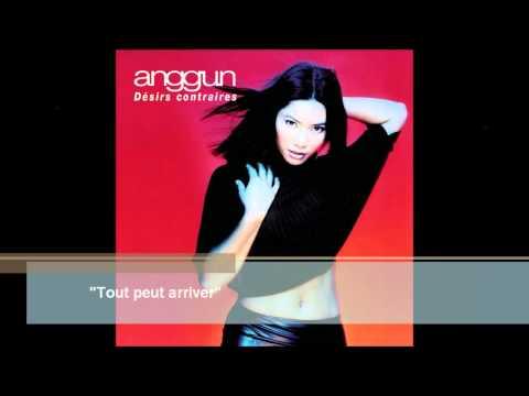 Anggun - Tout Peut Arriver