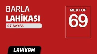 Hasan Yenidere - Barla Lahikası - Sh97 - Mektup 69 - En Kestirme Yol