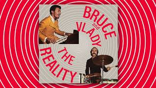 Bruce and Vlady - The Reality (Vampisoul)