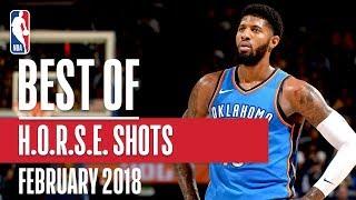 Best H-O-R-S-E Shots in the NBA | February 2018