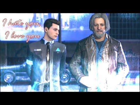 I hate you, I love you•HONNOR~Connor+Hank°Detroit: Become Human•GMV