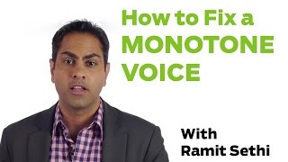 how to stop being monotone