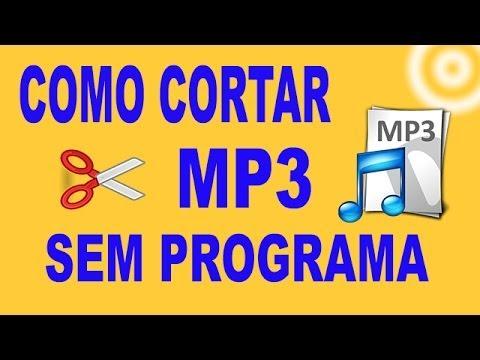 Como cortar músicas MP3 sem programa ⭐- MiTutoriais