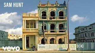 Sam Hunt - Downtown's Dead (Audio) 3.6 MB