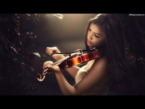 Best Violin Music Ever