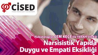 Narsisistik Yapıda Duygu ve Empati Eksikliği - Terapi Odası
