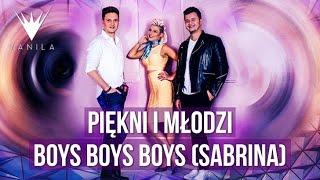 Piękni i Młodzi - Boys Boys Boys (Cover Sabrina) (Audio)