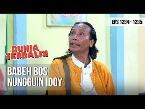 DUNIA TERBALIK - Babeh Bos Udah Ga Sabar Mau Ketemu Idoy [10 Desember 2018]