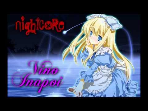 Nightcore ~ Vino inapoi ♫