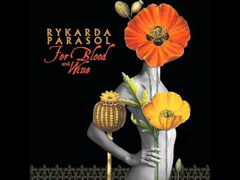 Rykarda Parasol - Oh, My Blood.wmv video