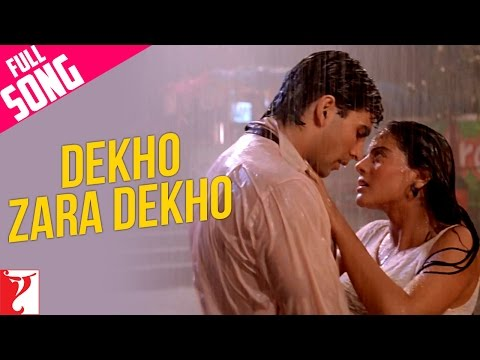 Dekho Zara Dekho - Song - Yeh Dillagi