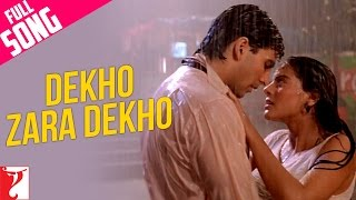 Dekho Zara Dekho - Full Song | Yeh Dillagi | Akshay Kumar | Kajol
