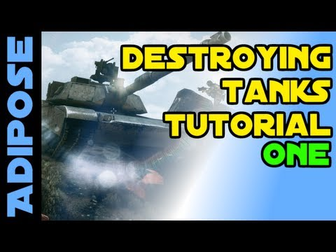 Battlefield 3: Destroying Tanks Tutorial: Part One
