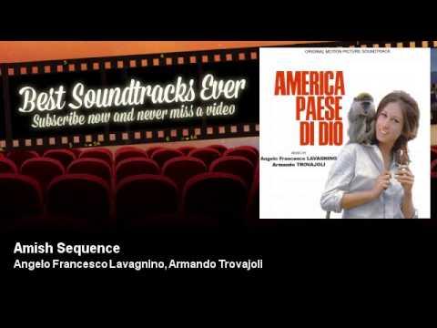 Angelo Francesco Lavagnino, Armando Trovajoli - Amish Sequence - America Paese Di Dio (1966)