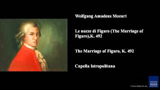 Wolfgang Amadeus Mozart Le Nozze Di Figaro The Marriage Of Figaro K 492