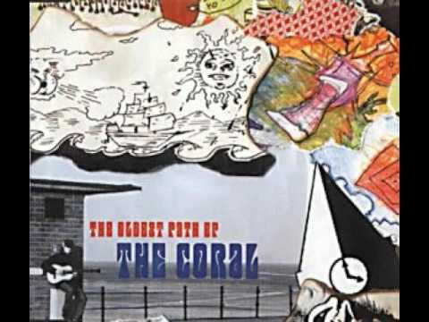 The Coral - The Oldest Path