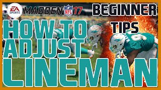 Madden 17: Beginner Tips - How To Make Lineman Adjustments! | Defensive Tip Videos!