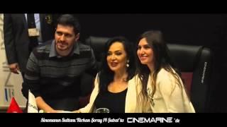 TÜRKAN ŞORAY CINEMARINE'DE
