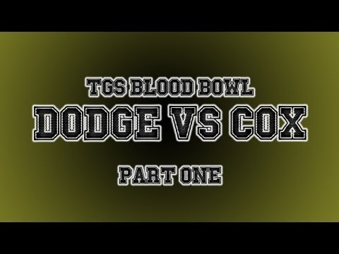 TGS Blood Bowl Tournament - Dodger vs Jesse Cox Part 1