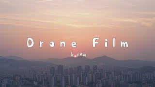Soaring over South Korea in 4K | Cinematic Drone Film | DJI Mavic Pro