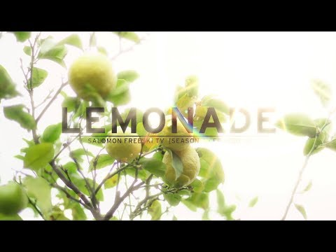 Salomon Freeski TV Season 7 Episode 5 - Lemonade