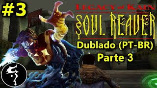 Detonado de Legacy of Kain: Soul Reaver (PS1) - Parte 3 - As ruínas do clã de Raziel - (Dublado)