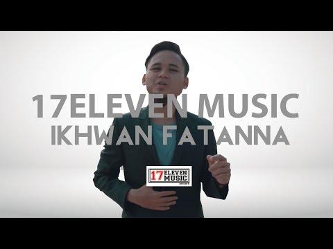 IKHWAN FATANNA - BISMILLAH [OFFICIAL LYRIC VIDEO]