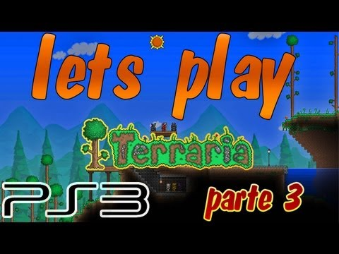 Lets Play Terraria : PS3 Edition | Part 3 Armadura E Espada De Fogo, Visita Ao Inferno