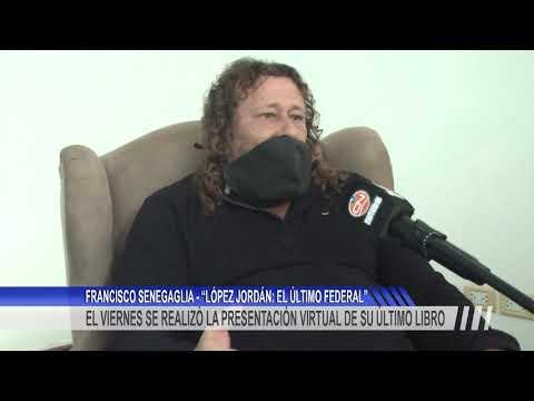 """Presentación virtual del libro """"López Jordán: el último Federal"""""""