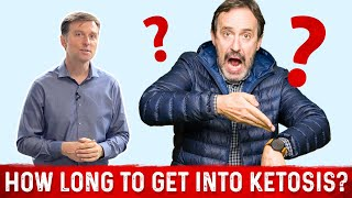 how long does it take to get your body to go into ketosis