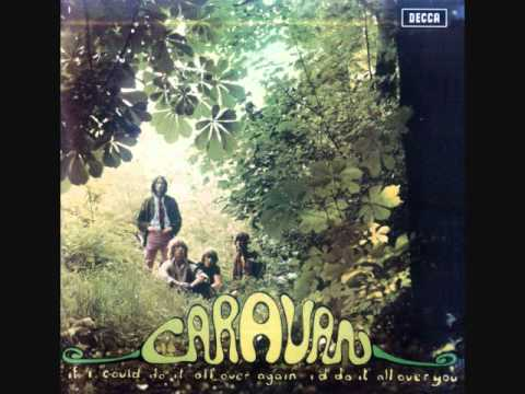 Caravan - With An Ear To The Ground You Can Make It