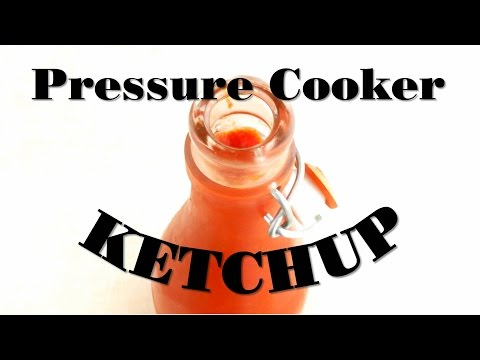 Pressure Cooker Ketchup Recipe! (from fresh tomatoes)