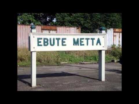 Ebute-metta video