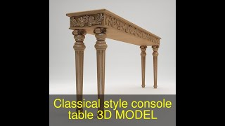 3D Model of Classical style console table Review
