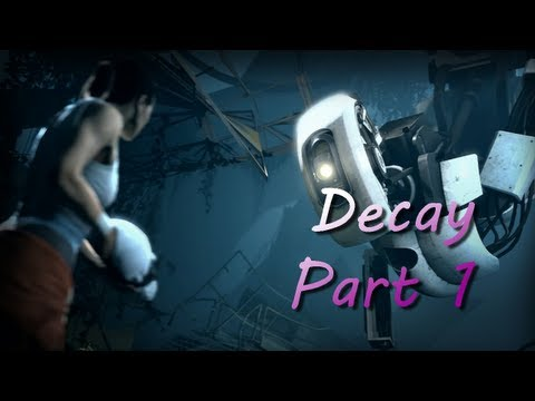 Portal 2 - Perpetual Testing Initiative Decay Part 1 [HD]
