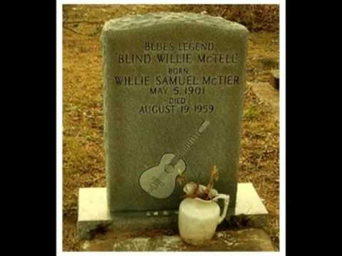 Lay Some Flowers On My Grave - BLIND WILLIE McTELL' Blues Guitar Legend