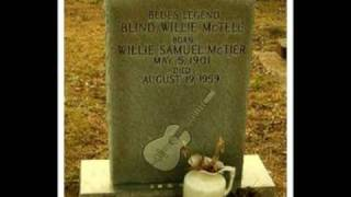 Watch Blind Willie Mctell Lay Some Flowers On My Grave video